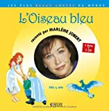 L'oiseau bleu (1CD audio)