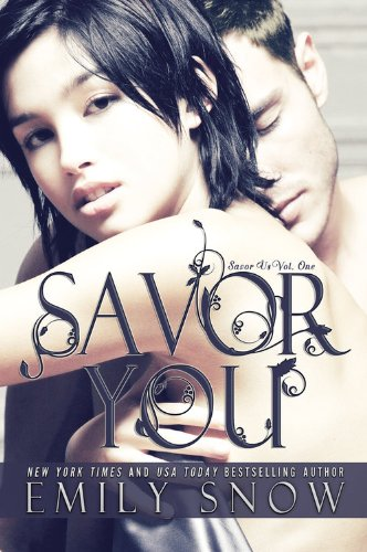 Savor You by Emily Snow