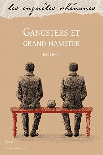 Gangsters et grand hamster