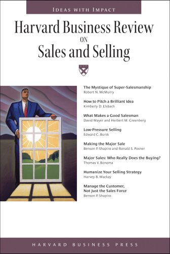 Harvard Business Review on Sales and Selling (Harvard...