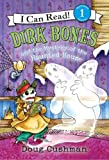 Dirk Bones and the Mystery of the Haunted House (I Can Read Book 1)