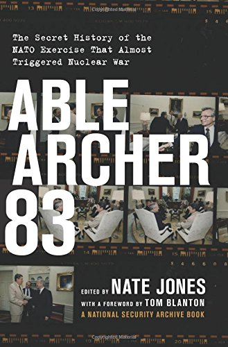 able-archer-83-the-secret-history-of-the-nato-exercise-that-almost-triggered-nuclear-war