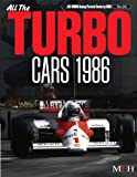 TURBO Cars 1986 ( Joe Honda Racing Pictorial series by HIRO No.25)