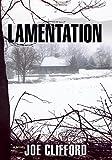 Lamentation: A Novel
