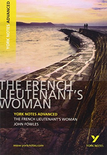 The French Lieutenant's Woman (York Notes Advanced)