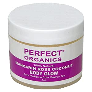 Perfect Organics Body Glow, Mandarin Rose Coconut, 2-Ounce Jar