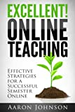 img - for Excellent Online Teaching book / textbook / text book