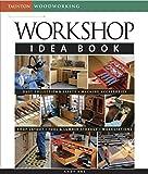 Ideas for Building a Workshop