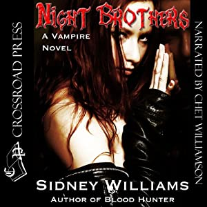 Night Brothers: A Vampire Novel | [Sidney Williams]