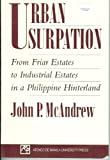Urban usurpation: From friar estates to industrial estates in a Philippine hinterland (9715501168) by McAndrew, John P