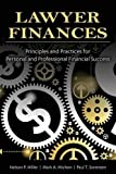 img - for Lawyer Finances-Principles and Practices for Personal and Professional Financial Success book / textbook / text book