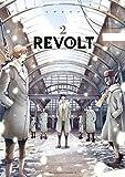 REVOLT(2)<REVOLT> (角川コミックス・エース)