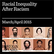 Racial Inequality After Racism (       UNABRIDGED) by Fredrick C. Harris, Robert C. Lieberman Narrated by Kevin Stillwell