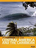 The Stormrider Surf Guide Central America & Caribbean