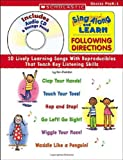 img - for Sing Along and Learn: Following Directions: 10 Lively Learning Songs With Reproducibles That Teach Key Listening Skills book / textbook / text book