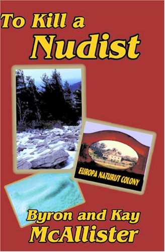 Book: To Kill a Nudist by Byron and Kay McAllister
