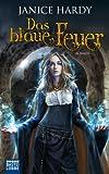 Das blaue Feuer: Roman (German Edition)