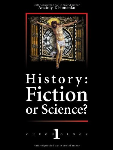 History: Fiction or Science? Dating methods as offered by mathematical statistics. Eclipses and zodiacs. Chronology Vol.