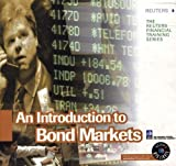 img - for An Introduction to Bond Markets (Reuters Financial Training) by London, UK Reuters Limited (2000-03-16) book / textbook / text book