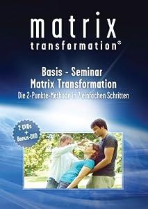 basis seminar matrix transformation die 2 punkt methode in 7 einfachen schritten 3 dvds. Black Bedroom Furniture Sets. Home Design Ideas