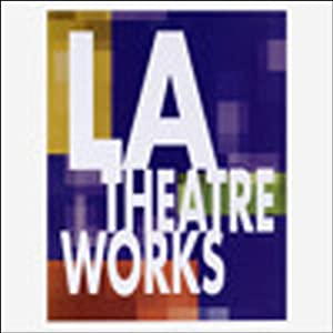 LA Theatre Works Performance