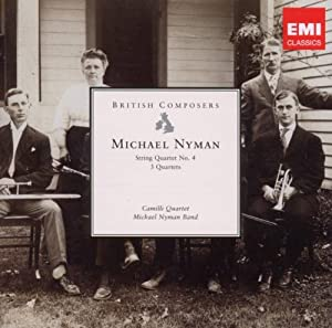 British Composers: Nyman - String Quartet 4