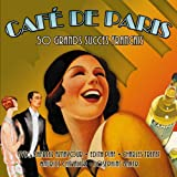Cafe De Paris- 50 Grands Succes Francais (Amazon Edition)