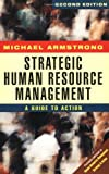 img - for Strategic Human Resource Management: A Guide to Action book / textbook / text book