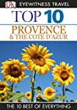 img - for Top 10 Provence & Cote D'Azur (EYEWITNESS TOP 10 TRAVEL GUIDES) book / textbook / text book