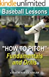 "Baseball Lessons ""How to Pitch"" - Fun..."