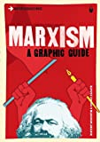 Introducing Marxism: A Graphic Guide (Introducing...)