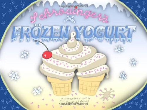 Schrodinger's Frozen Yogurt