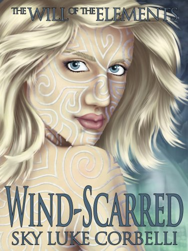 Wind-Scarred (The Will of the Elements Book 1)