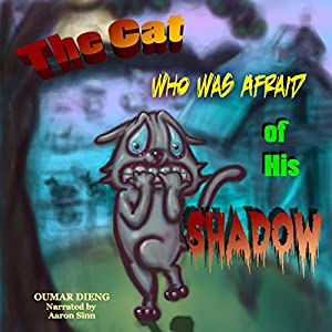 The Cat Who Was Afraid of His Shadow Audiobook