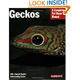 Geckos (Barron's Complete Pet Owner's Manuals)