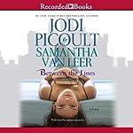 Between the Lines | Jodi Picoult,Samantha Van Leer