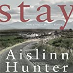 Stay | Aislinn Hunter