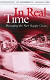 img - for In Real Time: Managing the New Supply Chain book / textbook / text book