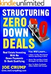 Structuring Zero Down Deals: Real Est...