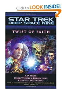 Twist of Faith (Star Trek Deep Space Nine (Unnumbered Paperback)) Jeffrey Lang and Keith R. A. DeCandido