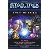 Twist of Faith (Star Trek: Deep Space Nine) ~ Jeffrey Lang