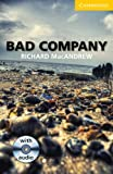 img - for Bad Company Level 2 Elementary/Lower-intermediate with Audio CDs (2) (Cambridge English Readers) book / textbook / text book
