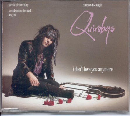 I Don't Love You Anymore { Import Cd Single } by Quireboys (1990-08-02)