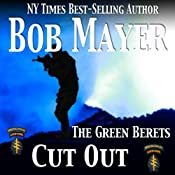 Cut Out: A Dave Riley Novel, Book 4 | Bob Mayer