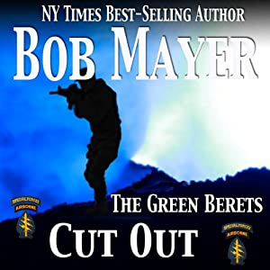 Cut Out: A Dave Riley Novel, Book 4 | [Bob Mayer]