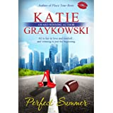 Perfect Summer (The Lone Stars Book 1) ~ Katie Graykowski