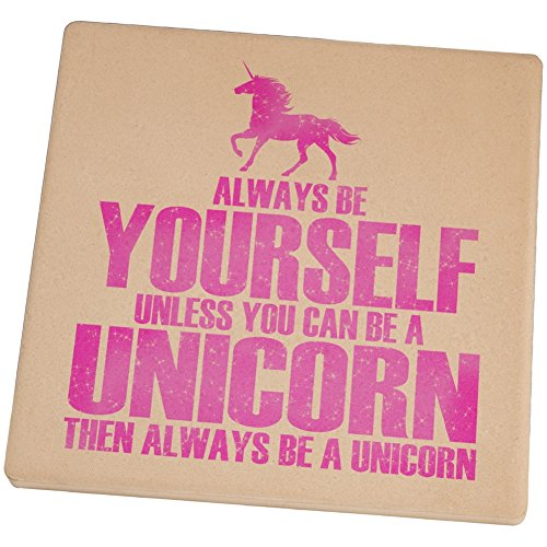 Always-Be-Yourself-Unicorn-Square-Sandstone-Coaster