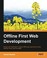 Offline First Web Development Front Cover