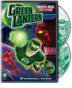 Green Lantern: Rise Of The Red Lanterns:  The Animated Series - Season 1 Part 1