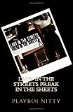 img - for Lady in the streets Freak in the sheets book / textbook / text book